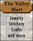 The Valley Mart: Jewelry, Engagement Rings, Crafts, Stitchery, and More